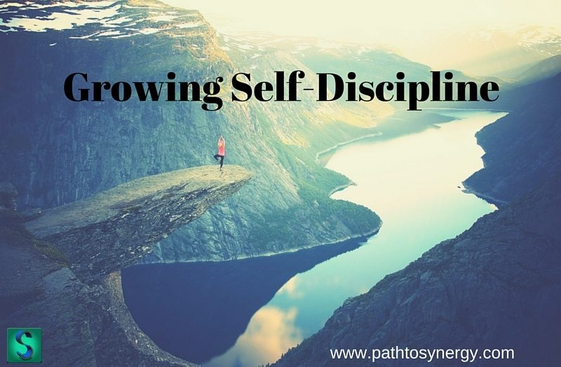 Growing Self-Discipline