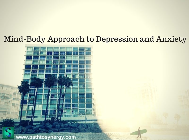 Mind-Body Approach to Depression and Anxiety