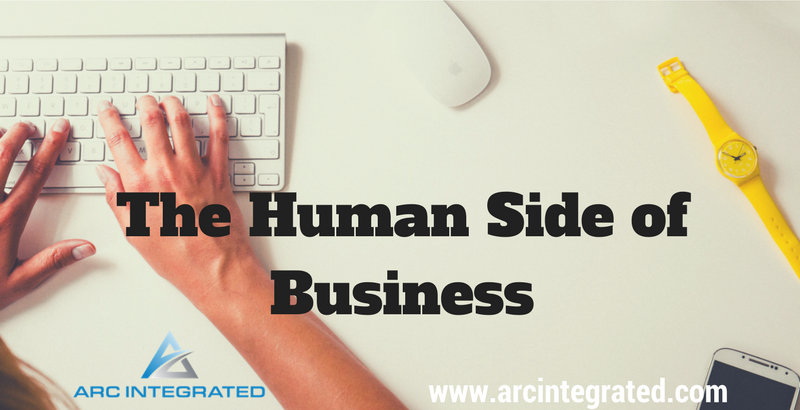 The Human Side of Business - Arc Integrated