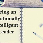 Being an Emotionally Intelligent Leader