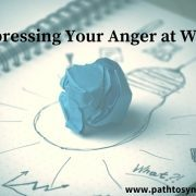 Expressing Your Anger at Work