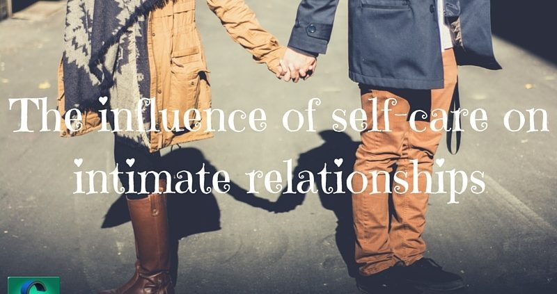 The Influence of Self-Care on Intimate Relationships