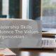 How Leadership Skills Can Influence The Values of an Organization | Arc Integrated